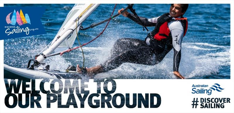Discover Sailing campaign - Welcome to our Playground photo copyright Australian Sailing taken at Australian Sailing